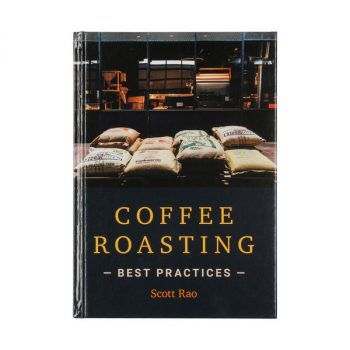 Coffee Roasting: Best Practices - Scott Rao